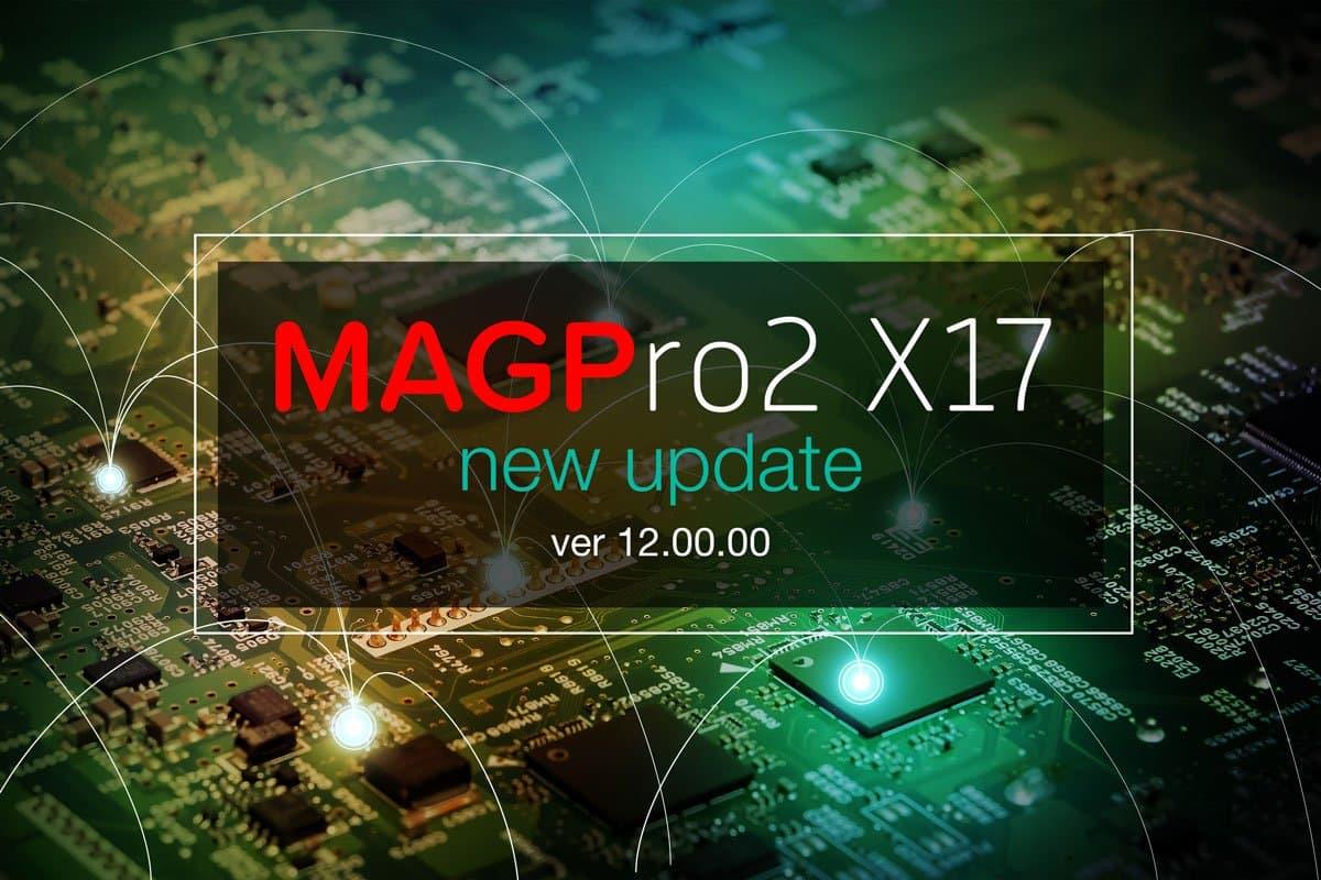 MAGPro2 X17 ver 12.00.00 rilasciata