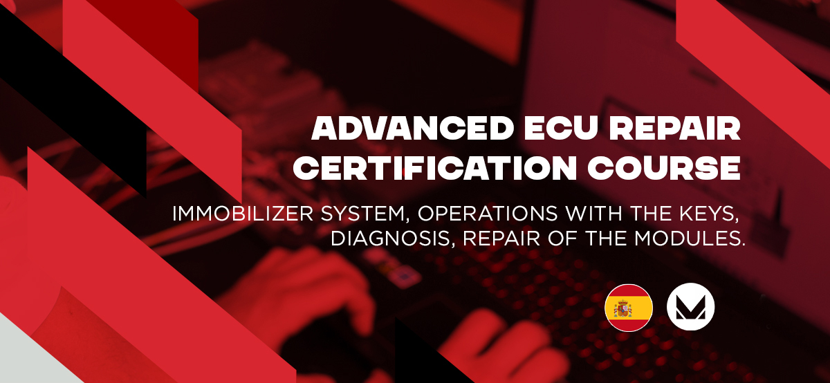 Advanced ECU repair course, Malaga - Spain